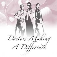 Doctors Making a Difference