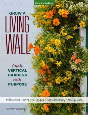 """Grow A Living Wall"" by Shawna Coronado"