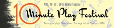 10 Minute Play Festival 2017