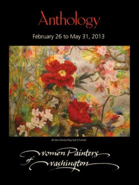 "Women Painters of Washington selected ""All are One"" by Patsy Surh O'Connell for an anthology poster."