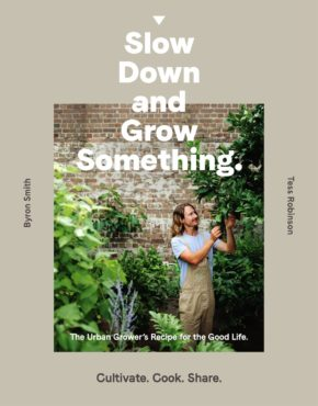 Book - Slow Down and Grow Something